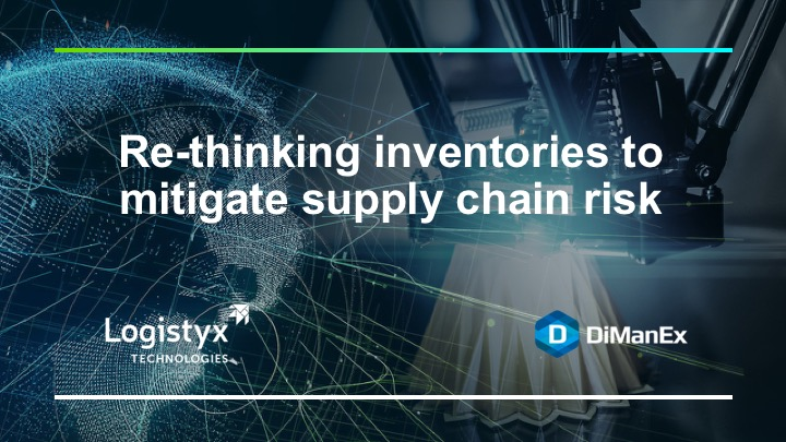 Rethinking inventories to mitigate supply chain risk - webinar